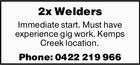 2x Welders
