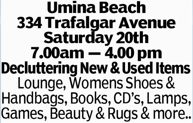 Umina Beach 334 Trafalgar Avenue Saturday 20th 7.00am _ 4.00 pm Decluttering New & Used Items...