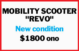 """MOBILITY SCOOTER """"REVO""""   New condition   $1800 ono"""