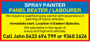SPRAY PAINTER    PANEL BEATER/LABOURER      We require a qual...