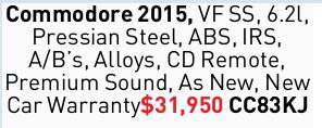 Commodore 2015, VF SS, 6.2l, Pressian Steel, ABS, IRS, A/B's, Alloys, CD Remote, Premium Soun...