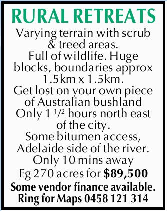 RURAL RETREATS   Varying terrain with scrub & treed areas. Full of wildlife. Huge blocks,...