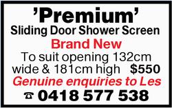 'Premium' Sliding Door Shower Screen   Brand New   To suit opening 132cm wide &am...