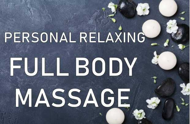 PERSONAL RELAXING FULL BODY MASSAGE      PERSONAL RELAXATION   for Sir and Mada...