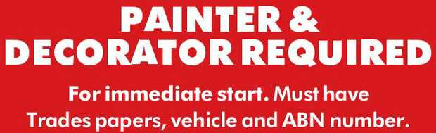 For immediate start. Must have Trades papers, vehicle and ABN number. Plenty of work. All work in...