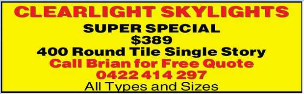 CLEARLIGHT SKYLIGHTS SUPER SPECIAL $389 400 Round Tile Single Story Call Brian for Free Quote 042...