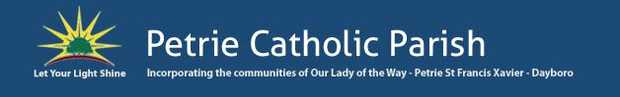 OUR LADY OF THE WAY PARISH  38 Armstrong Street, Petrie  CHRISTMAS EVE Monday24th of...