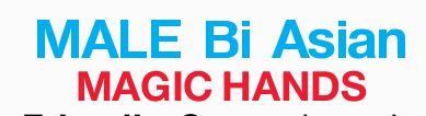 MALE Bi Asian    MAGIC HANDS     Friendly  Sensual Touch  Stress relief  ...