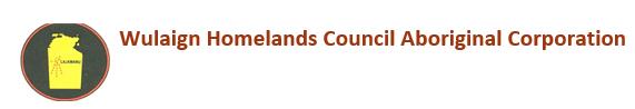 WULAIGN HOMELANDS COUNCIL ABORIGINAL CORPORATION    Remote Area Manager & Administration...