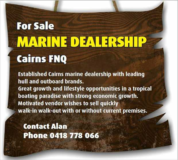 Establish Cairns marine dealership with leading hull and outboard brands.