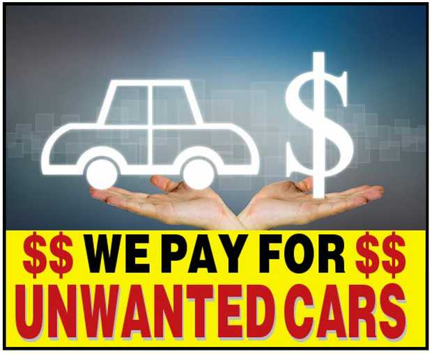 $ WE PAY FOR $   $ UNWANTED CARS $    Free...