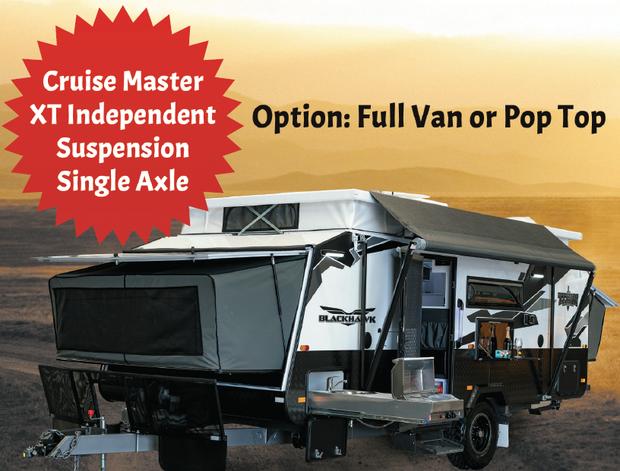 BLACKHAWK 540 SERIES EXPANDER   Option: Full Van or Pop Top   Cruise Master XT Independent...