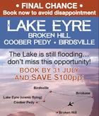LAKE EYRE - BROKEN HILL - COOBER PEDY - BIRDSVILLE