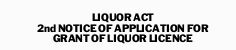 LIQUOR ACT 2ndNOTICE OF APPLICATION FOR GRANT OF LIQUOR LICENCE   Tennis NT Incorporated...