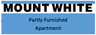 MOUNT WHITE Partly Furnished Apartment