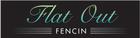 FLATOUT FENCIN