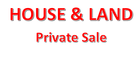 HOUSE & LAND FOR PRIVATE SALE