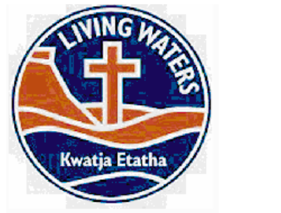 Living Waters Lutheran School Cnr Albrecht Dr & Kramer St, Alice Springs Ph: 08 8950 0700 Fax:...
