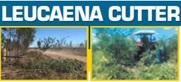 TRUECUT 1000   LEUCAENA CUTTER    Cut your Leucaena with the Truecut 1000 3pt linkage sickle type...