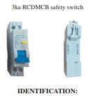 ELECTRICAL SAFETY RECALL - 3ka RCDMCB safety switch
