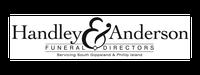 HANDLEY AND ANDERSON FUNERAL DIRECTORSHandley & Anderson Funeral Directors was established as an...