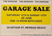 MERMAID BEACH39 Arthur Street*GARAGE SALE*ALL MUST GO!Household items, clothes, kids stuff +clothing...