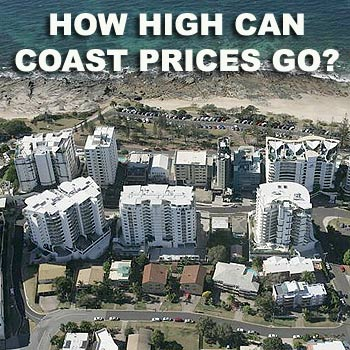 The price of a home on the Sunshine Coast looks set to go even higher in 2008, according to new research.
