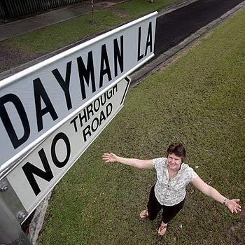 Rhonda Dayman lives on Dayman Lane, Pacific Paradise, named after her husband..  Photo:Barry Leddicoat/172173g