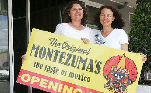 Sisters Nikki Railz and Louise Sheida are excited about opening a Montezuma's Mexican restaurant in Woongarra Street early next year.