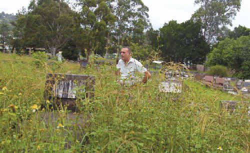 Bruce Ravenscroft, of Woodburn, visited the graves of family members at East Lismore Cemetery and was disgusted at the overgrown state of the surrounding areas.