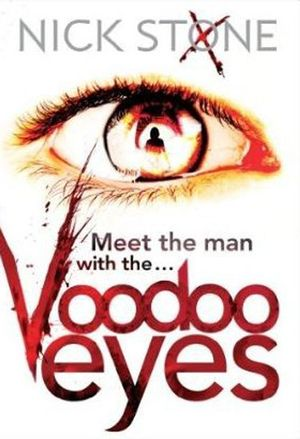 Voodoo Eyes by Nick Stone.