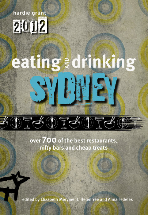 A guide that is not about the rankings and star ratings, Eating and Drinking Sydney is about showing off