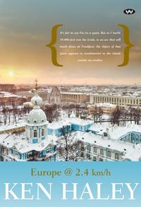 Travel memoir takes paraplegic through Europe.