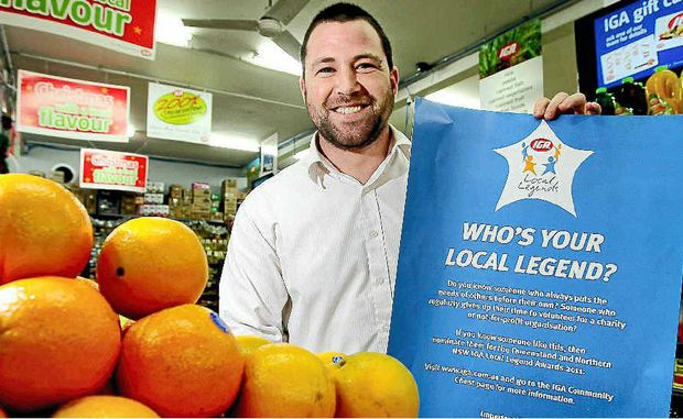 Murwillumbah IGA supermarket manager Shane Catania is hoping customers will nominate others they consider to be local legends.