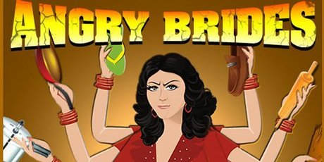 Angry Brides lets players attack dowry-greedy grooms with a variety of weapons.