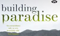 Building Paradise is the story of one man's dream which turned into a reality.