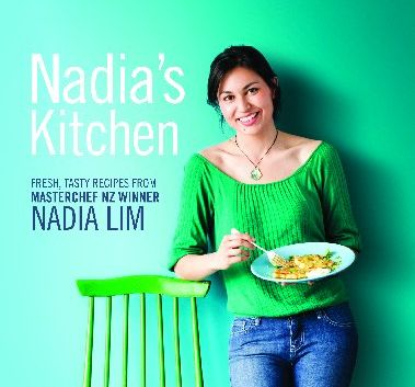 Its fresh and easy for nadia rockhampton morning bulletin nadias kitchen by nadia lim forumfinder Images