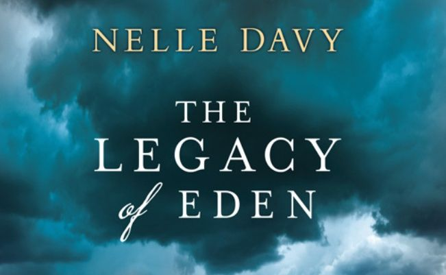 Legacy of Eden, Nelle Davy's debut novel, is wonderfully gothic.