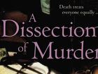 Book review: A Dissection of Murder