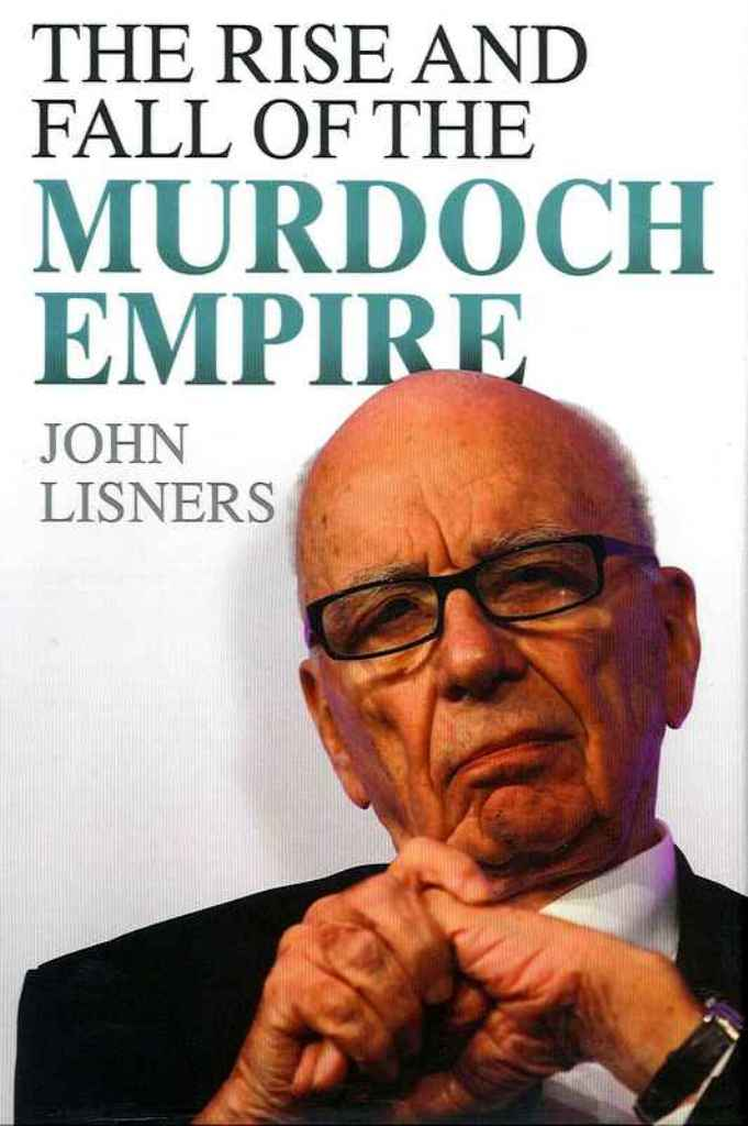 Author gives interesting background on Rupert Murdoch.