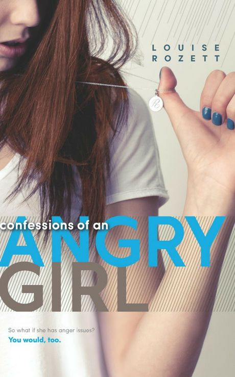 'Angry girl' experiences a whole lot of drama and teenage angst.