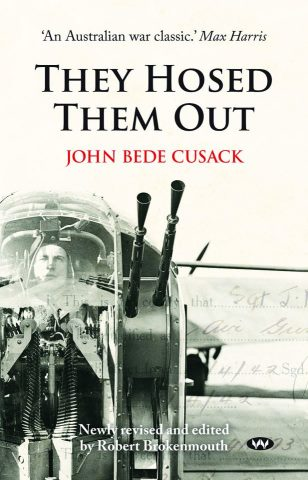 'They Hosed Them Out' a well-written account of war exploits.