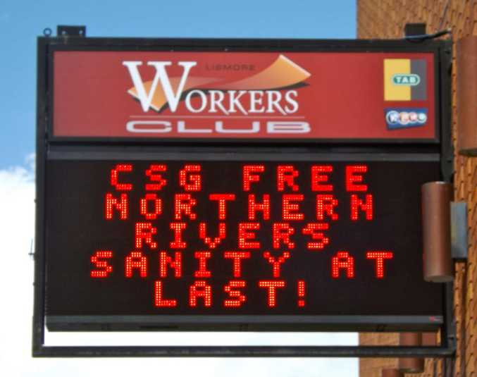 The sign outside the Lismore Workers Club this morning.