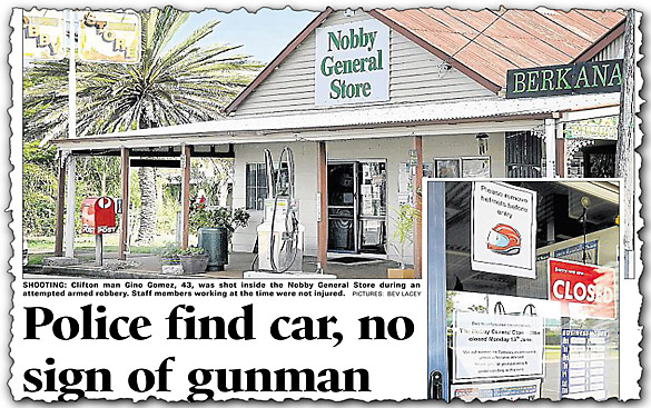 2011: A masked gunman who shot Gino Gomez in the leg at the Nobby General Store is still on the loose.