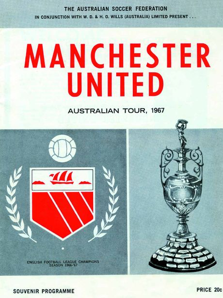 DAZZLING VISIT: The Manchester United souvenir program for the 1967 tour to Australia.