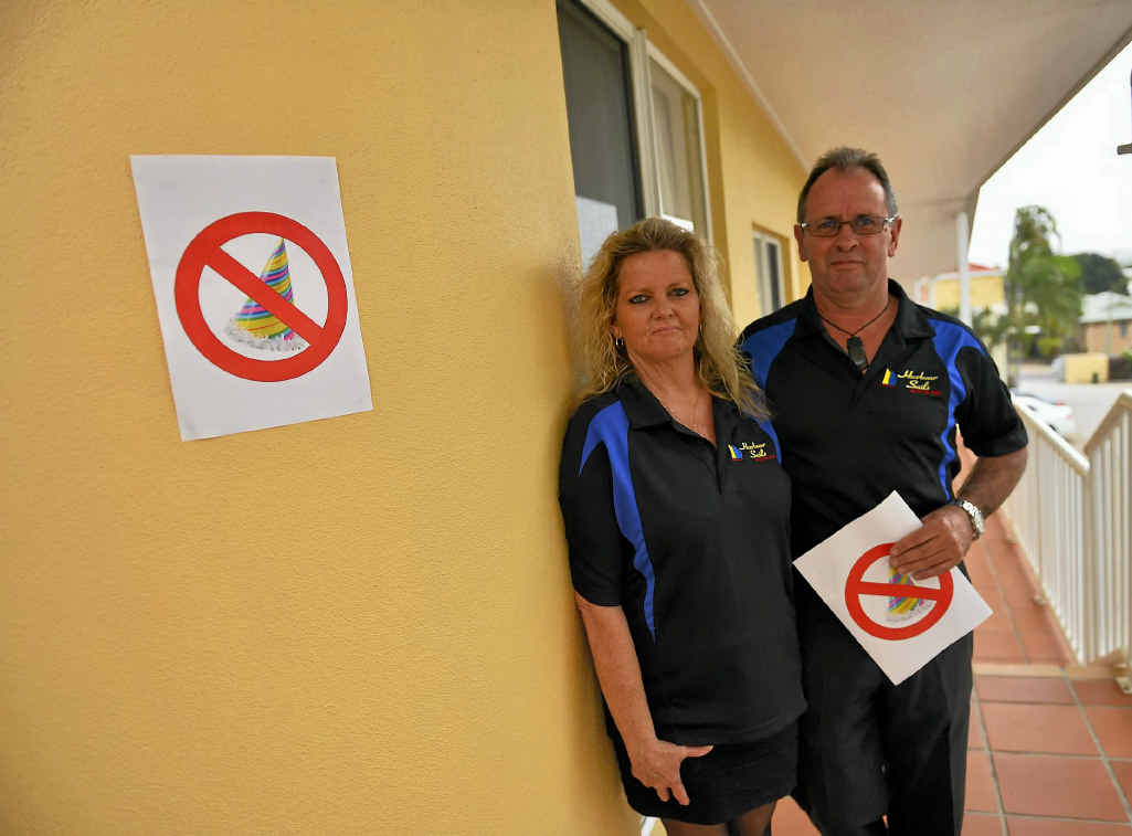 Linda and Bernie Wilson have decided Harbour Sails Motor Inn is a party-free zone.