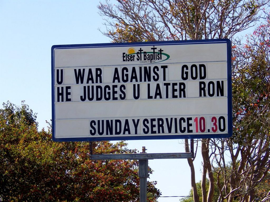 The church billboard attacking Ron Williams and his challenge of the school chaplaincy program. Photo Contributed