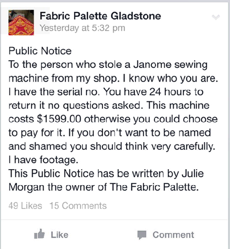 Gladstone shop owner Julie Morgan took to Facebook to try and find a sewing machine stolen from her store.