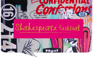 Join us for a festival celebrating the Bard in song, academia, film, visual art and of course theatre!