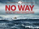 "Australia poster: ""don't come here you'll die'"